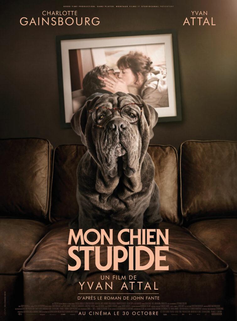 Mon chien Stupide - de YVAN ATTAL